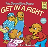 Berenstain Bears Get in A Fight, Stan Berenstain and Jan, 0881031399