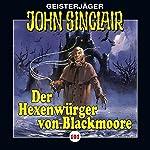 Der Hexenwürger von Blackmoore (John Sinclair 101) | Jason Dark
