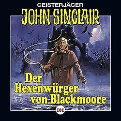 Der Hexenwürger von Blackmoore (John Sinclair 101)