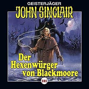 Der Hexenwürger von Blackmoore (John Sinclair 101) Hörspiel