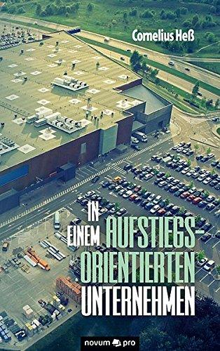 Download In einem aufstiegsorientierten Unternehmen (German Edition) PDF