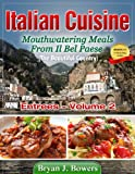 img - for Mouthwatering Entrees From Il Bel Paese (Italian Cuisine Book 2) book / textbook / text book