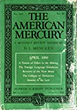 The AMERICAN MERCURY, A Monthly Review: Volume XIX (19), Number 76.: April, 1930,