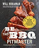 bbq sonoma - Be the BBQ Pitmaster: A Regional Smoker Cookbook Celebrating America's Best Barbecue