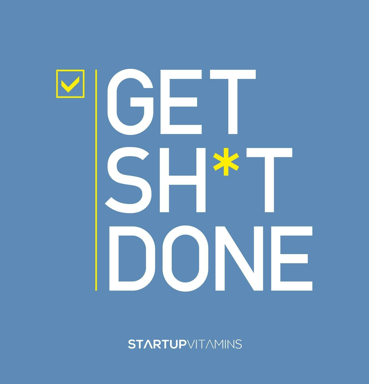 Get Sh*t Done: Lauris Liberts, Startup Vitamins: 9781591847649 ...