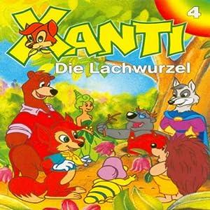 Die Lachwurzel (Xanti 4) Hörspiel