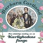 Kærlighedens fange (Barbara Cartland - Den udødelige samling 28) | Barbara Cartland