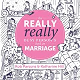 img - for The Really Really Busy Person s Book on Marriage book / textbook / text book