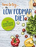 #10: Time to try...the low FODMAP diet: Complete plan for managing symptoms of IBS, Crohn's disease, Coeliac disease and other digestive disorders