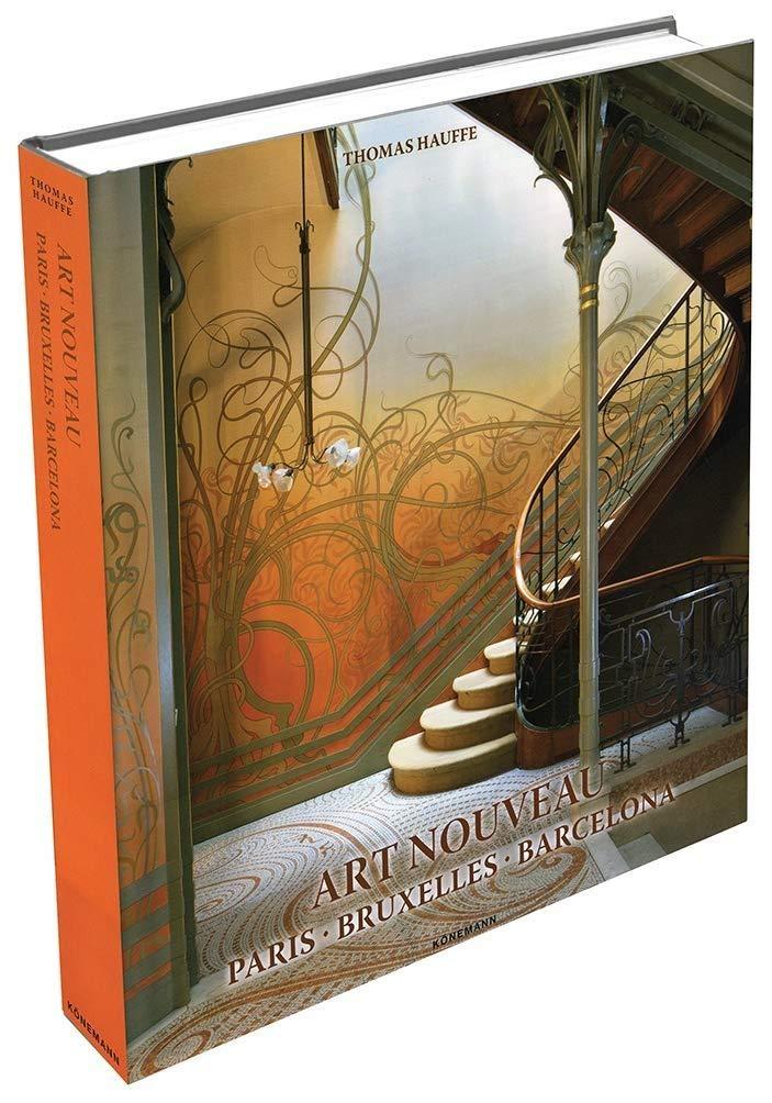 Art Nouveau Paris Bruxelles Barcelona World Architecture