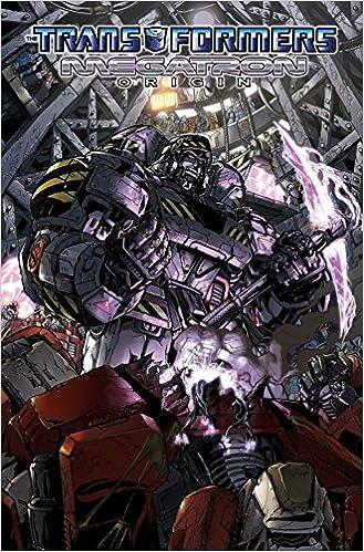Transformers: Megatron Origin: Amazon ca: Eric Holmes, Alex Milne: Books