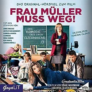 Frau Müller muss weg Hörspiel