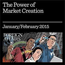 The Power of Market Creation