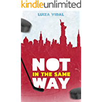 Not In The Same Way (Ride or Die Livro 1)