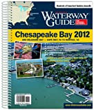 Waterway Guide Chesapeake Bay 2012, Dozier Media Group LLC, 0983300518