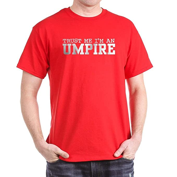 cd3ab3bf Amazon.com: CafePress Trust Me I'm an Umpire 100% Cotton T-Shirt Red ...