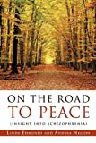 On the Road to Peace, Linda Edmunds and Andrea Nelson, 1609579305