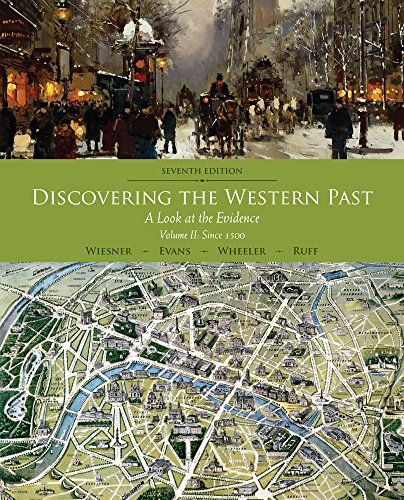 2: Discovering the Western Past: A Look at the Evidence, Volume II: Since 1500