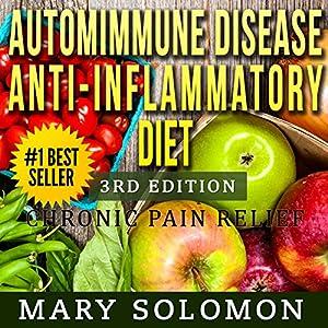 Autoimmune Disease Anti-Inflammatory Diet Audiobook