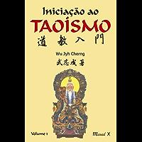 Iniciação Ao Taoísmo I