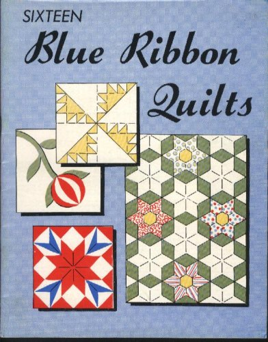 16 blue ribbon quilts - 1