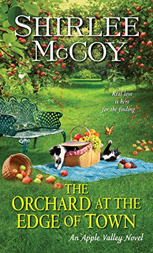 The Orchard at the Edge of Town (An Apple Valley - Orchard Town
