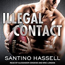 Illegal Contact: Barons, Book 1 Audiobook by Santino Hassell Narrated by Eric London, Alexander Cendese