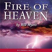 Fire of Heaven   Bill Myers