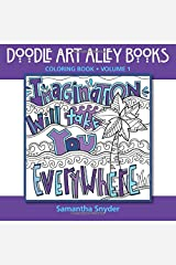 Imagination Will Take You Everywhere: Coloring Book (Doodle Art Alley Books) (Volume 1) Paperback