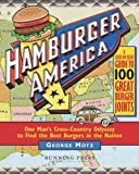 img - for Hamburger America: One Man's Cross-Country Odyssey to Find the Best Burgers in the Nation [DVD] by George M. Motz (2008-04-08) book / textbook / text book