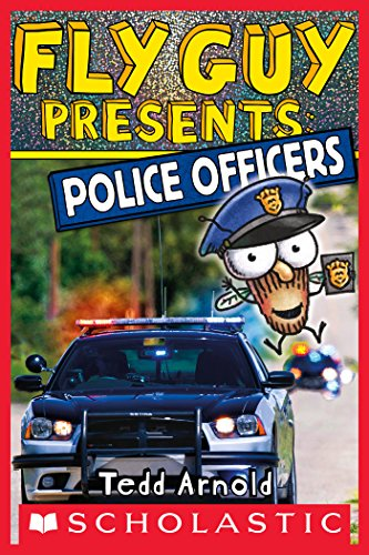 Quick Easy Halloween Costumes For Guys (Fly Guy Presents: Police Officers (Scholastic Reader, Level)