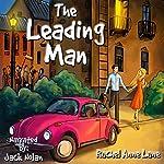The Leading Man | Rachel Anne Lane