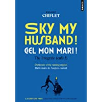 Sky my husband! Ciel mon mari!. The integrale