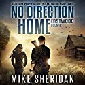 No Direction Home: Eastwood, Book Two Audiobook by Mike Sheridan Narrated by Kevin Pierce
