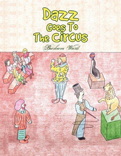 Dazz Goes To The Circus ebook