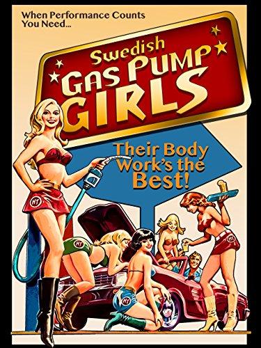 Swedish Gas Pump Girls by