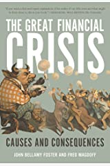 The Great Financial Crisis: Causes and Consequences Kindle Edition