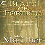 Blade of Fortriu: Bridei Chronicles, Book 2 | Juliet Marillier
