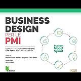 Business design per le PMI: Come attivare l'innovazione che serve alla tua azienda