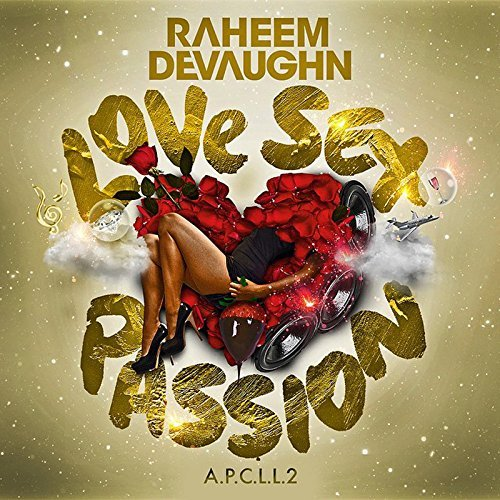 Love Sex Passion by Raheem - And Sex Love Passion
