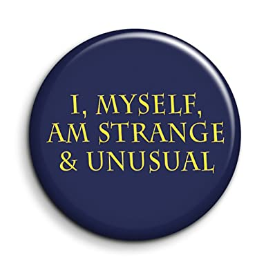Beetlejuice Film Quote Button Pin Badge I Myself Am Strange And