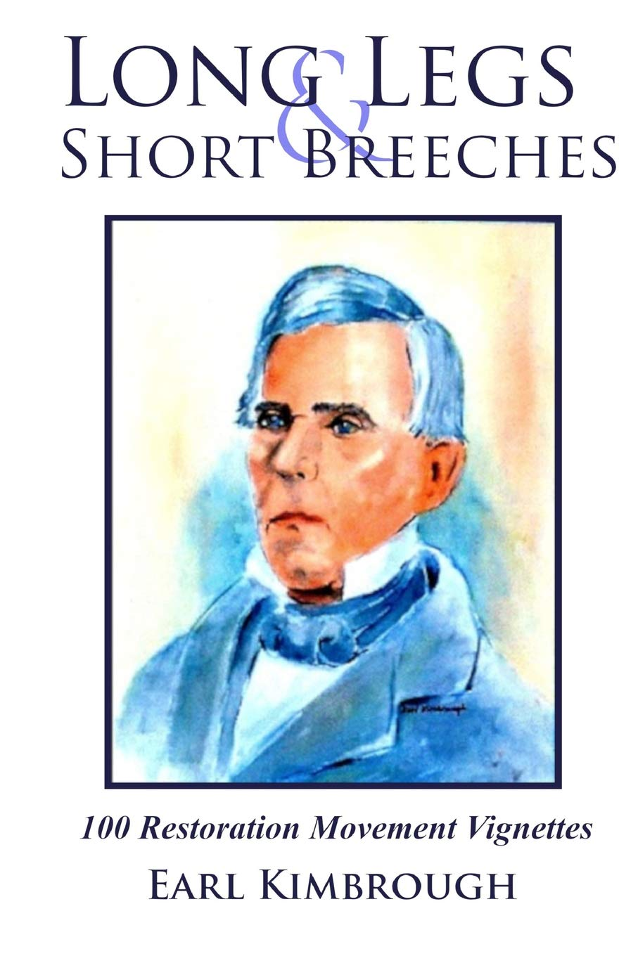Download Long Legs and Short Breeches (Restoration Tales) (Volume 1) PDF