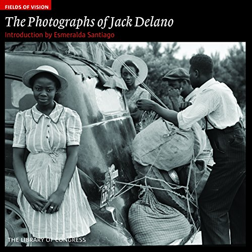 The Photographs of Jack Delano: The Library of Congress (Fields of Vision)