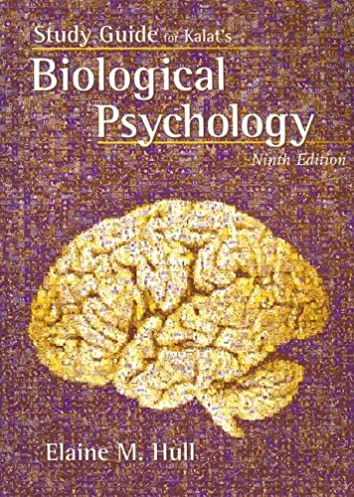 amazon com study guide for kalat s biological psychology 9th rh amazon com Intro to Psychology Study Guide biological psychology study guide pdf