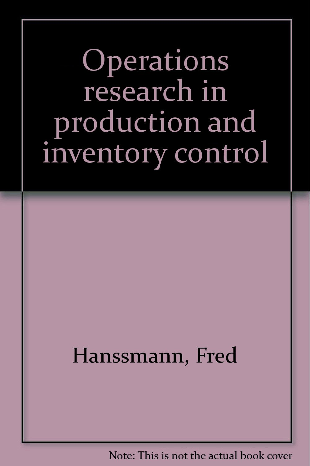 Operations Research in Production and Inventory Control