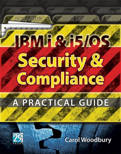 IBM i & i5/OS Security & Compliance: A Practical Guide by Carol Woodbury - Woodbury Shopping Mall