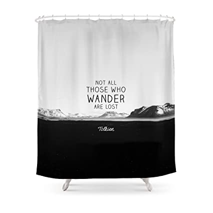 Bon Society6 Not All Who Wander Are Lost... Shower Curtain 71u0026quot ...
