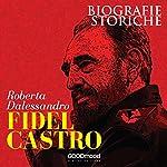 Fidel Castro | Roberta Dalessandro