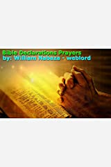 Bible Declaration Prayers ebook: How To Pray A Prayer That Will Be Answered In Seconds? Kindle Edition