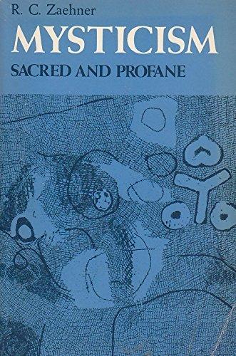 Mysticism Sacred and Profane (Galaxy Books)